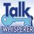 Talk Whisperer